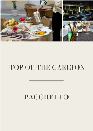 TOP OF THE CARLTON – Pacchetto Sky Lounge