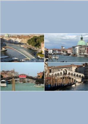 Venise est un pont, le Grand Canal son coeur